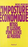 Téléchargez le livre numérique:  L'imposture économique : bêtises et illusions d'une science au pouvoir