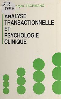 Télécharger le livre : Analyse transactionnelle et psychologie clinique