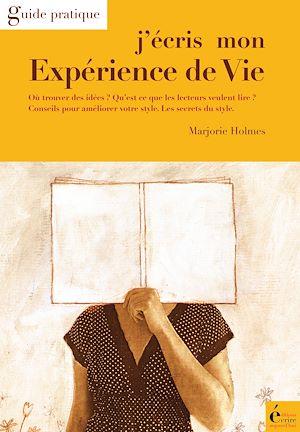 Téléchargez le livre :  J'écris mon expérience de vie