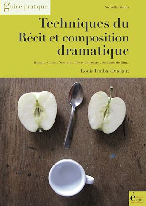 Téléchargez le livre :  Techniques du récit et composition dramatique