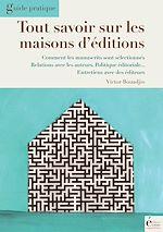 Télécharger le livre :  Tout savoir sur les maisons d'édition