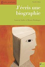 Télécharger le livre :  J'écris une biographie