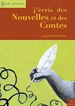Télécharger le livre :  J'écris des Nouvelles et des Contes