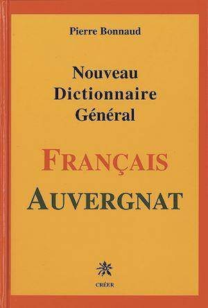 Téléchargez le livre :  Dictionnaire Français - Auvergnat