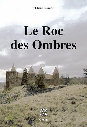 Téléchargez le livre :  Le Roc des Ombres