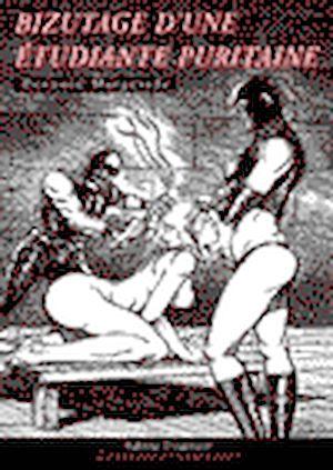 Téléchargez le livre :  Bizutage d'une étudiante puritaine