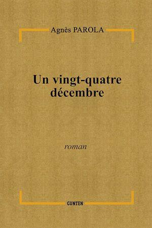 Téléchargez le livre :  Un vingt-quatre décembre