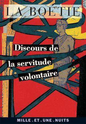 Téléchargez le livre :  Discours de la servitude volontaire
