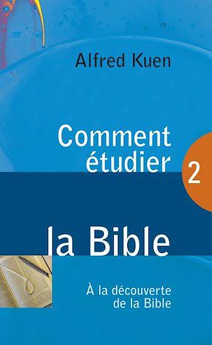 Téléchargez le livre :  Comment étudier la Bible