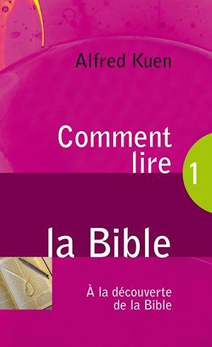 Téléchargez le livre :  Comment lire la Bible