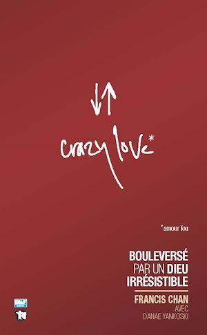 Téléchargez le livre :  Crazy Love*
