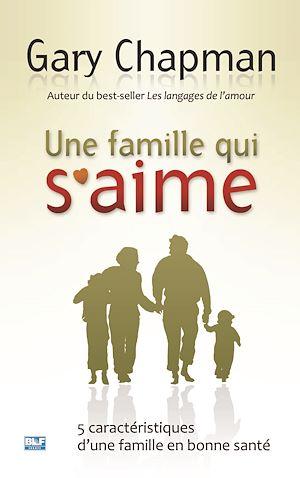 Téléchargez le livre :  Une famille qui s'aime