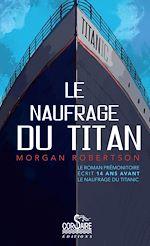 Télécharger le livre :  Le naufrage du Titan