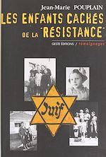 Télécharger le livre :  Les Enfants cachés de la Résistance