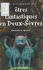 Télécharger le livre :  Mini-dictionnaire des êtres fantastiques des Deux-Sèvres