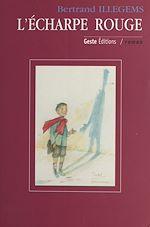 Télécharger le livre :  L'Écharpe rouge