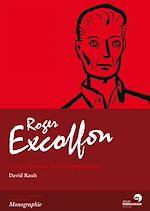 Télécharger le livre :  Roger Excoffon - Le gentleman de la typographie