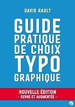 Télécharger cet ebook : Guide pratique de choix typographique - Nouvelle édition revue et augmentée