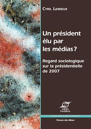 Téléchargez le livre :  Un président élu par les médias ?