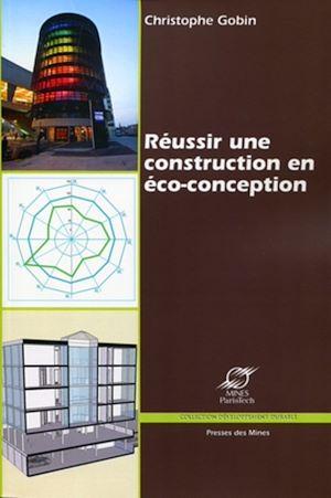 Téléchargez le livre :  Réussir une construction en éco-conception