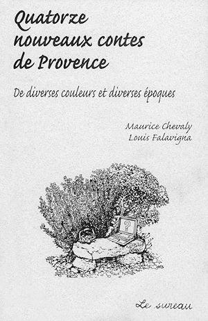 Téléchargez le livre :  Quatorze nouveaux contes de Provence - De diverses couleurs et diverses époques
