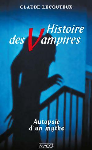 Téléchargez le livre :  Histoire des vampires
