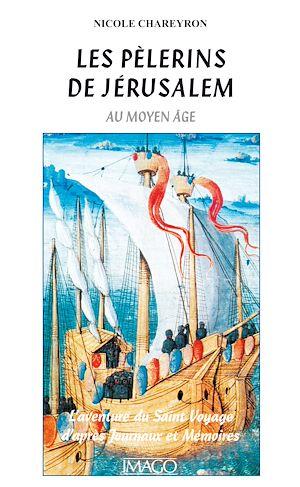 Téléchargez le livre :  Les pèlerins de Jérusalem au Moyen Age