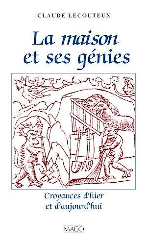 Téléchargez le livre :  La Maison et ses génies
