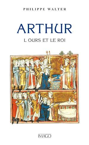 Téléchargez le livre :  Arthur, l'ours et le roi