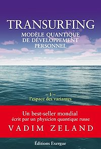Télécharger le livre : Transurfing T1 - Modèle quantique de développement personnel