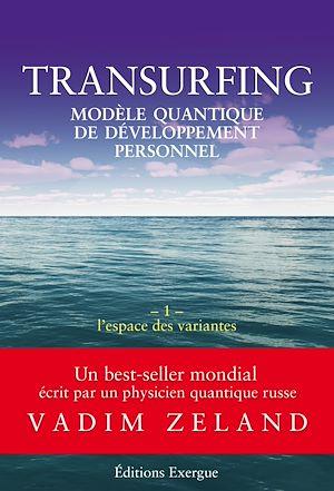 Téléchargez le livre :  Transurfing T1 - Modèle quantique de développement personnel