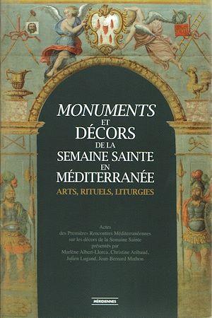 Téléchargez le livre :  Monuments et décors de la Semaine Sainte en Méditerranée