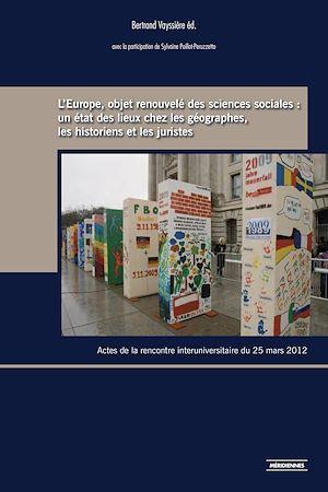 Téléchargez le livre :  L'Europe, objet renouvelé des sciences sociales