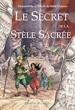 Télécharger le livre :  Le secret de la stèle sacrée