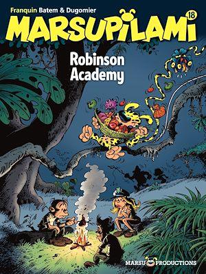 Téléchargez le livre :  Marsupilami Tome 18 - Robinson Academy