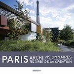 Télécharger cet ebook : Paris Architectures – Visionnaires de la création