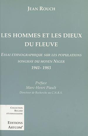 Téléchargez le livre :  Les Hommes et les dieux du fleuve : Essai ethnographique sur les populations songhay du Moyen Niger (1941-1983)