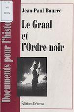 Télécharger cet ebook : Le Graal et l'Ordre noir