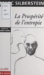Télécharger le livre :  La prospérité de l'entropie