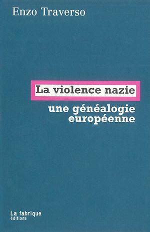 Téléchargez le livre :  La violence nazie