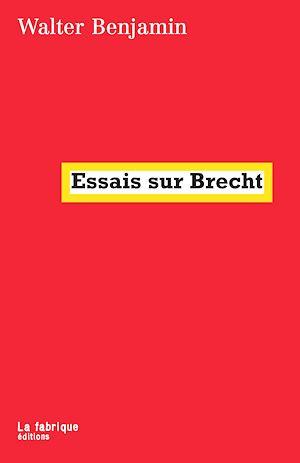 Téléchargez le livre :  Essais sur Brecht