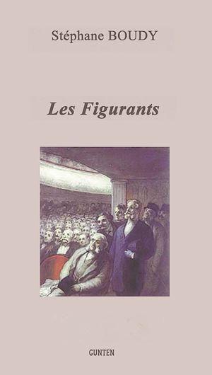 Téléchargez le livre :  Les Figurants