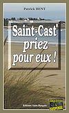 Téléchargez le livre numérique:  Saint-Cast priez pour eux