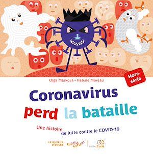 Téléchargez le livre :  Coronavirus perd la bataille