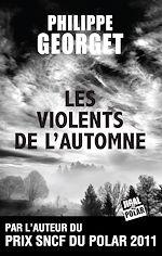 Télécharger le livre :  Les Violents de l'automne