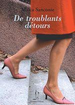 Télécharger le livre :  De troublants détours