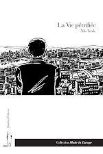 Télécharger le livre :  La Vie pétrifiée