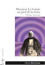 Télécharger le livre :  Monsieur Le Comte au pied de la lettre