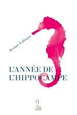 Télécharger le livre :  L'Année de l'hippocampe