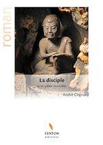 Télécharger le livre :  La disciple et les sabres invincibles